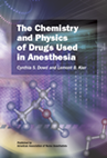 The Chemistry and Physics of Drugs Used in Anesthesia